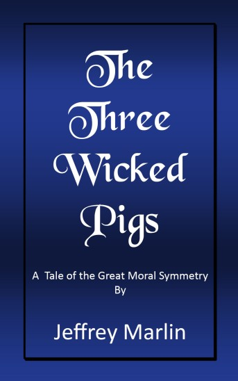 The Three Wicked Pigs